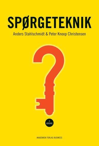 Anders Stahlschmidt, Peter Knoop Christensen: Spørgeteknik