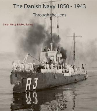 : The Danish navy 1850-1943 - through the lens