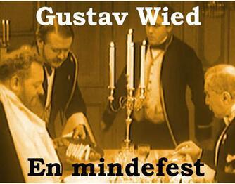 Gustav Wied: En Mindefest