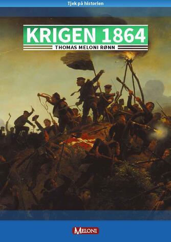 Thomas Meloni Rønn: Krigen 1864
