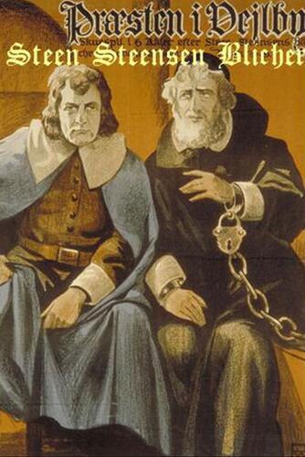 Steen Steensen Blicher (f. 1782): Præsten i Vejlbye