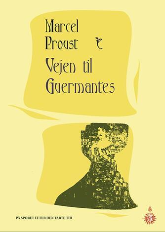 Marcel Proust: Vejen til Guermantes