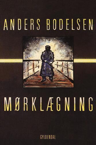 Anders Bodelsen: Mørklægning