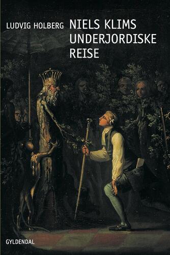 Ludvig Holberg: Niels Klims underjordiske Reise (Ved Jens Baggesen)