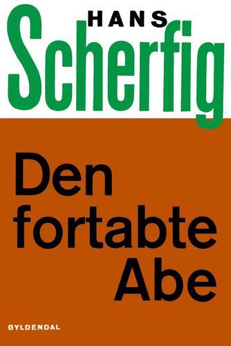 Hans Scherfig: Den fortabte abe