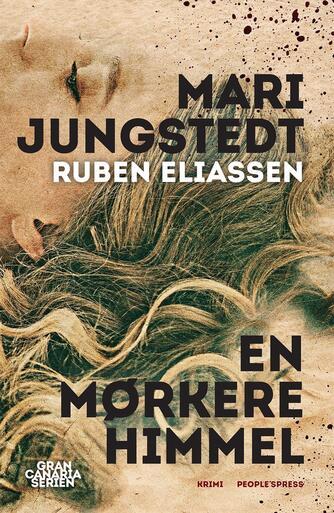 Mari Jungstedt: En mørkere himmel : krimi