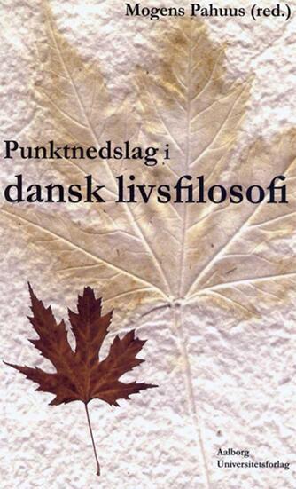 : Punktnedslag i dansk livsfilosofi
