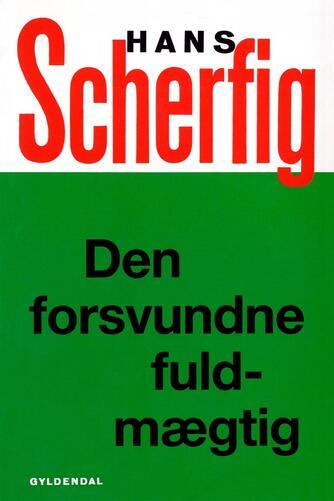 Hans Scherfig: Den forsvundne fuldmægtig