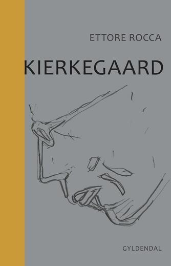 Ettore Rocca: Kierkegaard