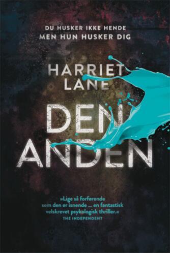 Harriet Lane (f. 1970): Den anden : roman