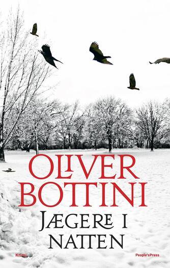 Oliver Bottini: Jægere i natten : krimi