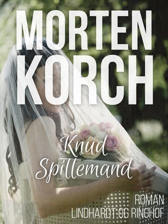 Morten Korch: Knud spillemand
