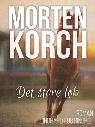 Morten Korch: Det store løb
