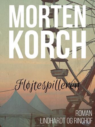 Morten Korch: Fløjtespilleren