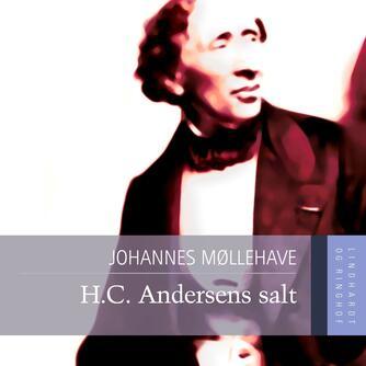 Johannes Møllehave: H.C. Andersens salt
