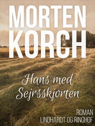 Morten Korch: Hans med sejrsskjorten