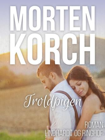 Morten Korch: Troldpigen