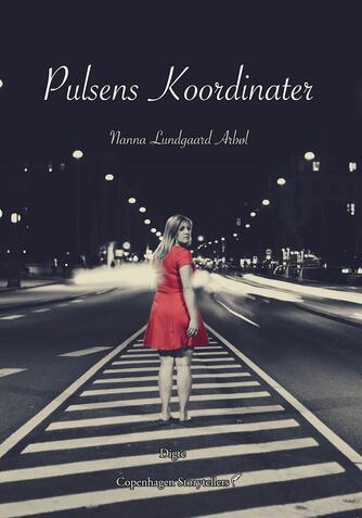 Nanna Lundgaard Arbøl: Pulsens koordinater : digte