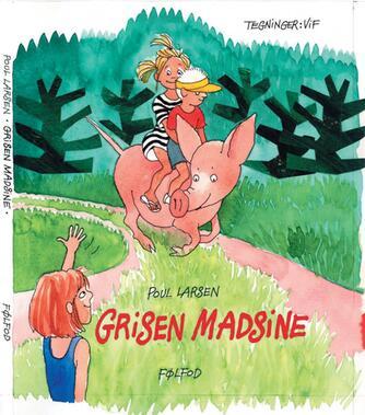 Poul Larsen (f. 1940), Vif Dissing: Grisen Madsine
