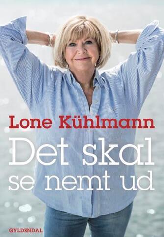 Lone Kühlmann: Det skal se nemt ud
