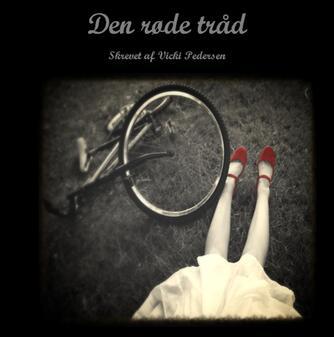 Vicki Pedersen: Den røde tråd