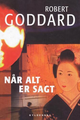 Robert Goddard: Når alt er sagt