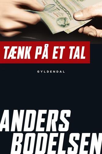 Anders Bodelsen: Tænk på et tal