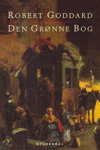 Robert Goddard: Den grønne bog