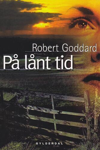 Robert Goddard: På lånt tid