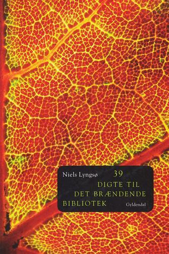 Niels Lyngsø: 39 digte til det brændende bibliotek