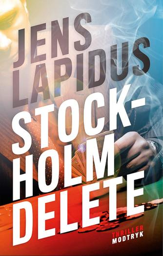 Jens Lapidus: Stockholm delete : thriller