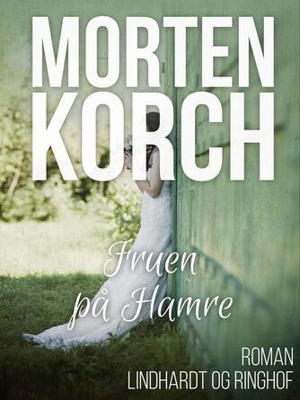 Morten Korch: Fruen på Hamre