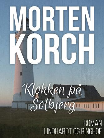 Morten Korch: Klokken på Solbjerg