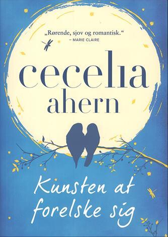 Cecelia Ahern: Kunsten at forelske sig