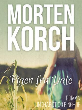 Morten Korch: Pigen fra Dale