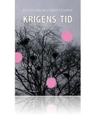 Steen Bach Christensen (f. 1956): Krigens tid