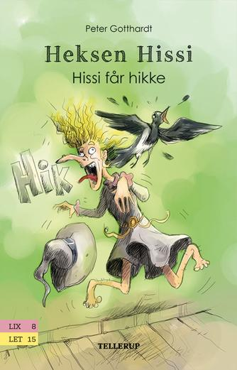 Peter Gotthardt: Hissi får hikke