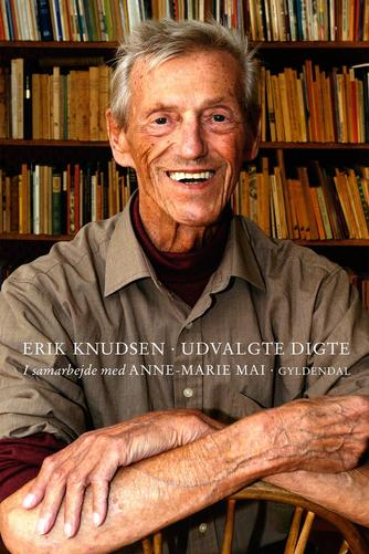 Erik Knudsen (f. 1922): Udvalgte digte