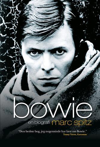 Marc Spitz: Bowie : en biografi