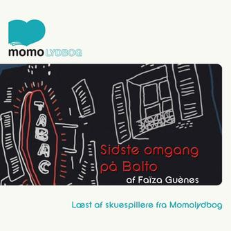 Faïza Guène: Sidste omgang på Balto