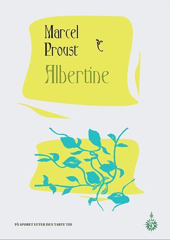 Marcel Proust: Albertine