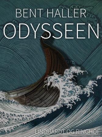 Bent Haller: Odysseen