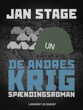 Jan Stage (f. 1937): De andres krig : spændingsroman