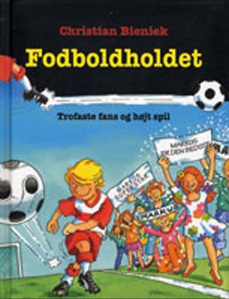 Christian Bieniek: Trofaste fans og højt spil