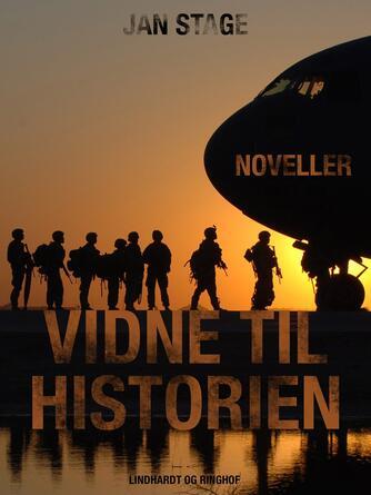 Jan Stage (f. 1937): Vidne til historien : noveller