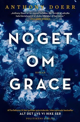 Anthony Doerr: Noget om Grace : roman