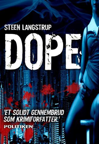 Steen Langstrup: Dope