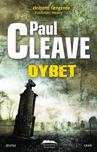 Paul Cleave: Dybet : krimi