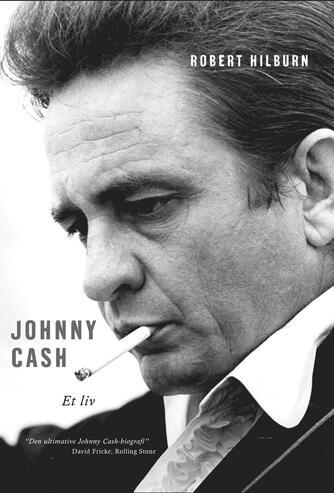 Robert Hilburn: Johnny Cash - et liv