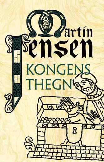 Martin Jensen (f. 1946): Kongens thegn